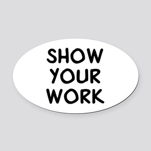 Show Work Oval Car Magnet