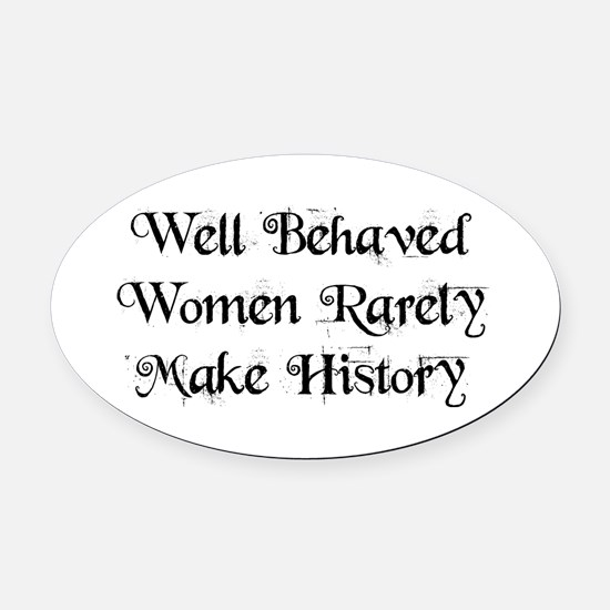 Well Behaved Oval Car Magnet