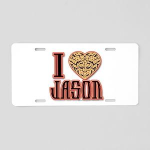 I Love Jason Aluminum License Plate