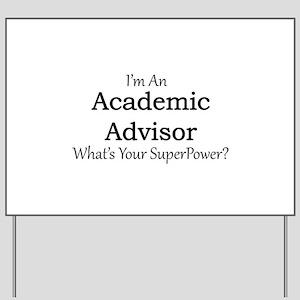 Academic Advisor Yard Sign