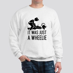 Legalize wheelies Sweatshirt
