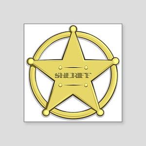 "Sheriff Badge Square Sticker 3"" X 3"""