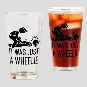 Legalize wheelies Drinking Glass
