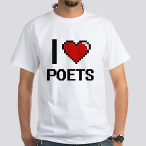 I Love Poets Digital Design T-Shirt