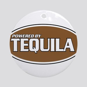Powered By Tequila Ornament (Round)