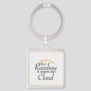 BE A RAINBOW IN SOMEONE ELSE'S CLO Square Keychain