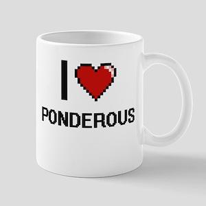 I Love Ponderous Digital Design Mugs