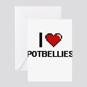 I Love Potbellies Digital Design Greeting Cards