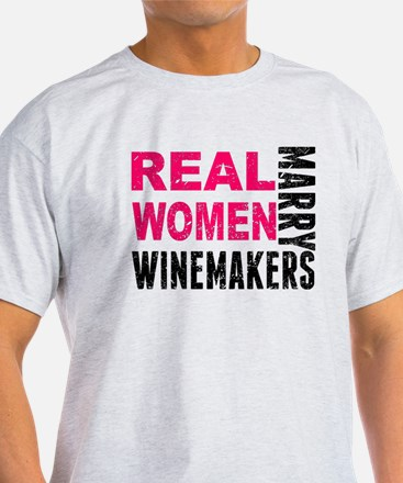 Real Women Marry Winemakers T-Shirt