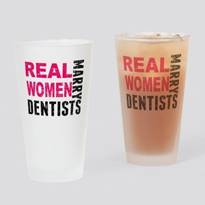 Real Women Marry Dentists Drinking Glass