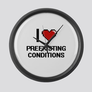 I Love Preexisting Conditions Dig Large Wall Clock