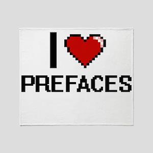 I Love Prefaces Digital Design Throw Blanket