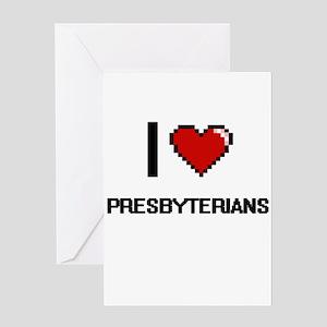 I Love Presbyterian Digital Design Greeting Cards
