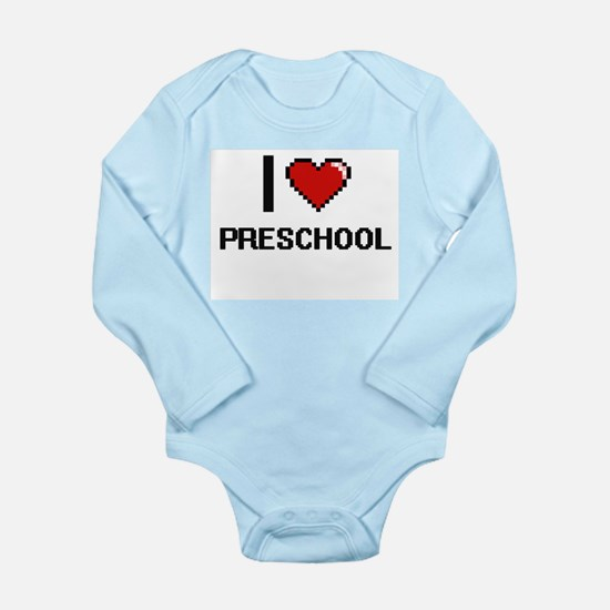 I Love Preschool Digital Design Body Suit