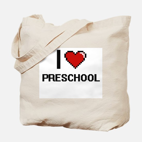 I Love Preschool Digital Design Tote Bag