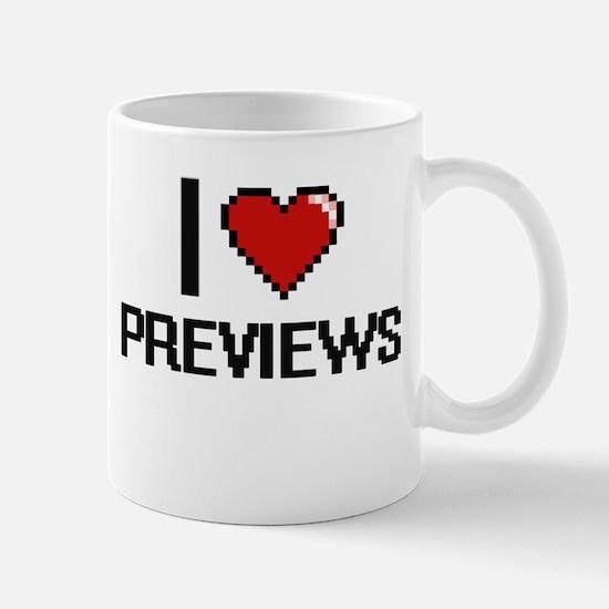 I Love Previews Digital Design Mugs