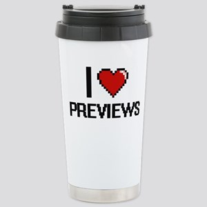 I Love Previews Digital Stainless Steel Travel Mug