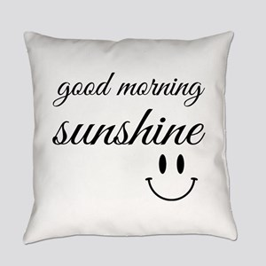 Good Morning Sunshine Everyday Pillow
