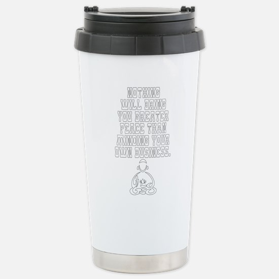 Peace From Minding Your Stainless Steel Travel Mug
