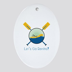 Go Rafting Oval Ornament