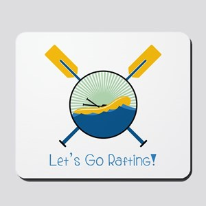 Go Rafting Mousepad