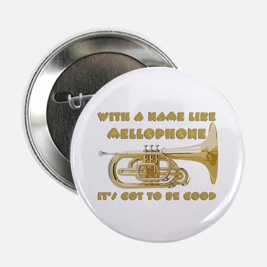With a Name Like Mellophone Button