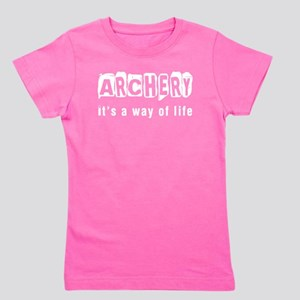 Archery it is a way of life Girl's Tee