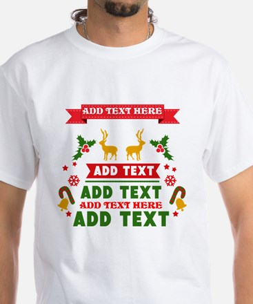 personalized add Text Christmas White T-Shirt