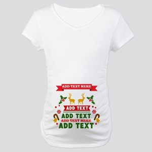 personalized add Text Christmas Maternity T-Shirt