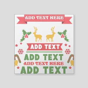 "personalized add Text Chris Square Sticker 3"" x 3"""