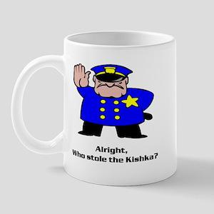 Alright who stole the kishka Mug