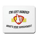 L H Superpower Mousepad