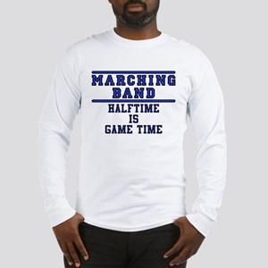 Halftime Is Game Time Long Sleeve T-Shirt