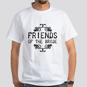 friends of the bride T-Shirt
