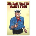 Large Poster Of Big Dan Frater Wants You