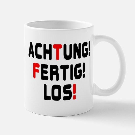 ACHTING, FERTIG, LOS! - READY,STEADY,GO! Mugs