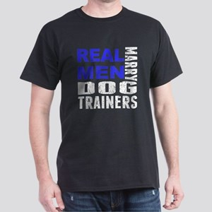 Real Men Marry Dog Trainers T-Shirt