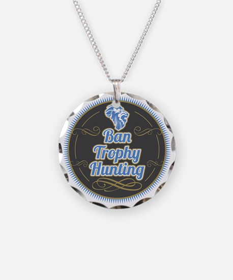 Ban Trophy Hunting Necklace