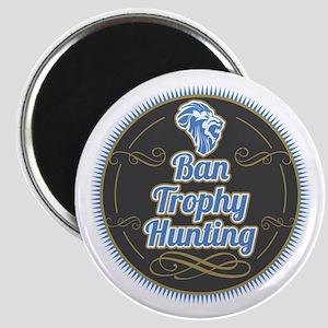 Ban Trophy Hunting Magnet
