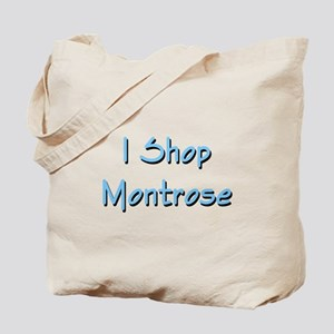 I Shop Montrose Tote Bag