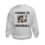 Doing It. Baseball. Sweatshirt