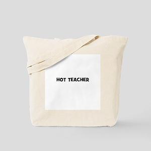 Hot Teacher Tote Bag