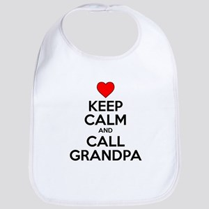 Keep Calm Call Grandpa Bib
