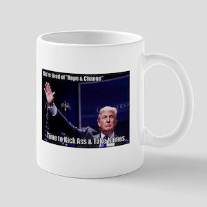 Trump Kick Ass and Take Names Mugs