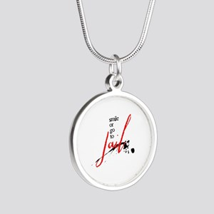 Smile or Go to Jail Silver Round Necklace