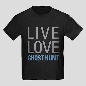 Live Love Ghost Hunt T-Shirt