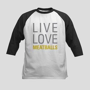 Live Love Meatballs Baseball Jersey