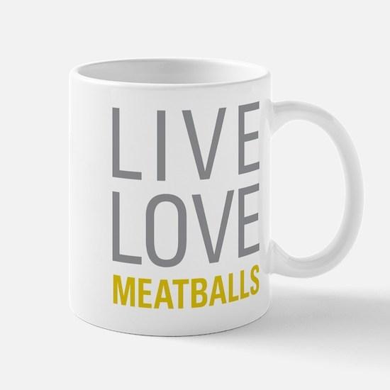Live Love Meatballs Mugs