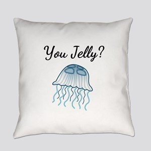You Jelly? Everyday Pillow