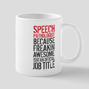 Speech Pathologist Awesome Mugs